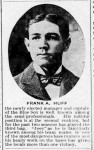 Frank A Huff - 1905